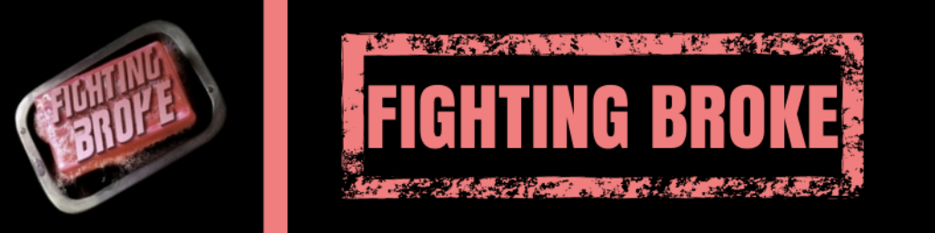 Fighting Broke header image